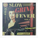 VA. LP - ✫✫SLOW GRIND FEVER Vol.1 ✫✫- Superb Popcorn R&B Compilation!!!!!!!!